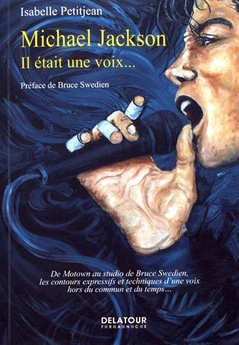 Michael Jackson : il tait une voix...