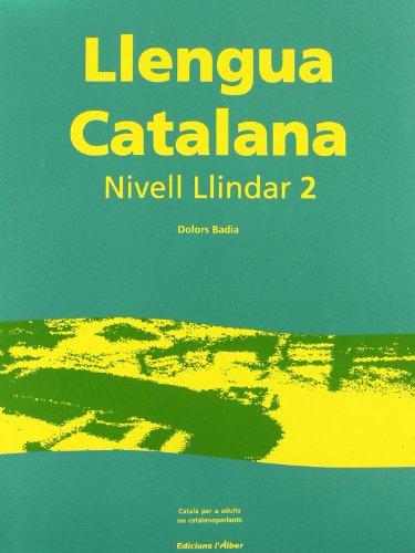 Llengua Catalana Nivell Llindar 2 (+cd) por Dolors Badia