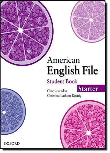 American English File Starter: Student's Book with Online Skills Practice (American English File First Edition)