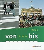 von ... bis - Geschichtsbücher für Realschulen plus in Rheinland-Pfalz: von...bis - Ausgabe Rheinland-Pfalz: Band 3 (10. Schuljahr)