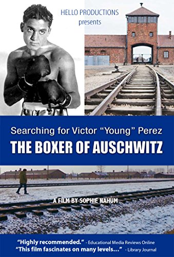 "Searching For Victor """"young"""" Perez: The Boxer Of Auschwitz"