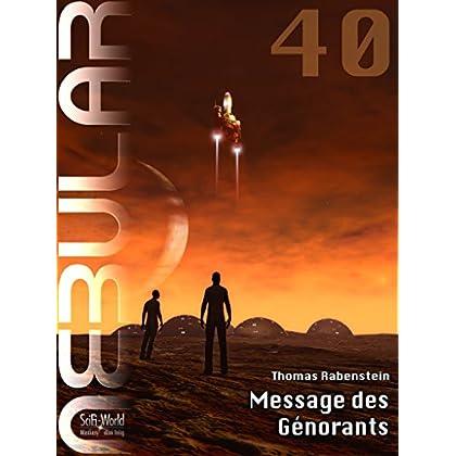 NEBULAR 40 - Message des Génorants: Épisode n° 40
