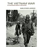 By Lawrence, Mark Atwood ( Author ) [ The Vietnam War: An International History in Documents By Feb-2014 Paperback