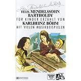 Klassik Fr Kinder-Felix Mendelssohn Bartholdy [Musikkassette]