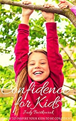 Confidence for Kids: Boost your child's confidence with NLP (English Edition)