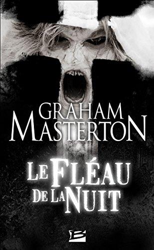 Le Fléau de la nuit: Les Guerriers de la nuit, T3 (L'Ombre) par Graham Masterton