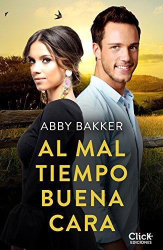 Al mal tiempo, buena cara, Abby Baker (rom) 51NApI4ZijL