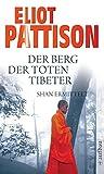 Der Berg der toten Tibeter: Shan ermittelt. Roman (Inspektor Shan ermittelt, Band 5) -