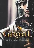 Telecharger Livres Graal Tome 1 Le chevalier sans nom (PDF,EPUB,MOBI) gratuits en Francaise