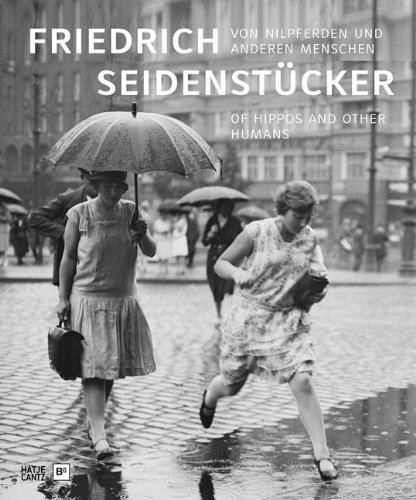 Friedrich Seidenstcker: Of Hippos and Other Humans by Brckle, Wolfgang, Domr?se, Ulrich, Ebner, Florian (2012) Hardcover