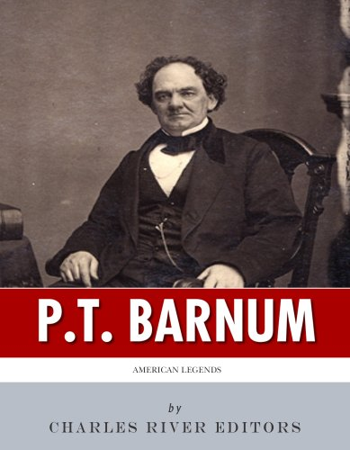 Ringling Circus Museum (American Legends: The Life of P.T. Barnum (English Edition))