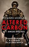 Anges déchus: Altered Carbon, T2