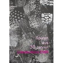 Spuren aus 30 Jahren Literaturbüro EMR