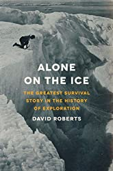Alone on the Ice: The Greatest Survival Story in the History of Exploration by Groucho Marx (2013-01-28)
