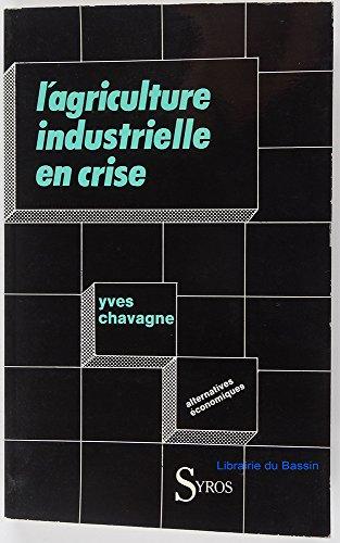 L'agriculture industrielle en crise