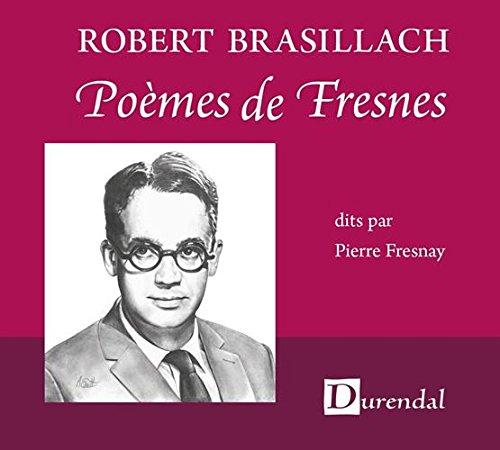 Robert Brasillach - Poèmes de Fresnes par Pierre Fresnay/Robert Brasillach