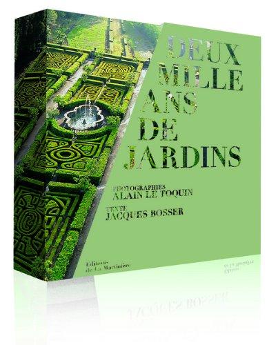 Deux mille ans de jardins par Jacques Bosser