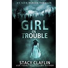 Girl in Trouble (An Alex Mercer Thriller Book 1) (English Edition)