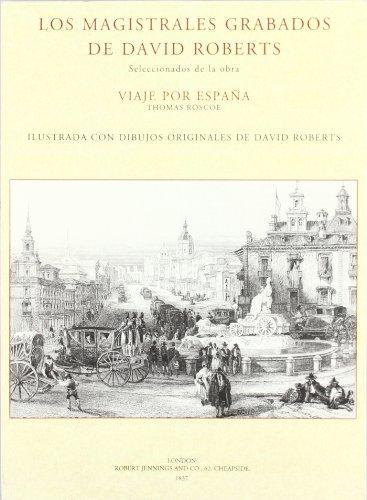 Descargar Libro Magistrales grabados de David roberts, los (Facsimiles De Edic. Unicas) de David Roberts