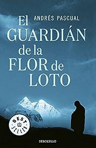 El guardián de la flor de loto par Andres Pascual