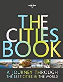 Produkt-Bild: The Cities Book: A journey through the best cities in the world (Lonely Planet Travel Guide)