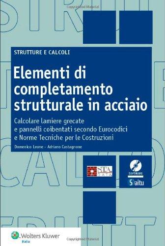 elementi-di-completamento-strutturale-in-acciaio-calcolare-lamiere-grecate-e-pannelli-coibentati-sec