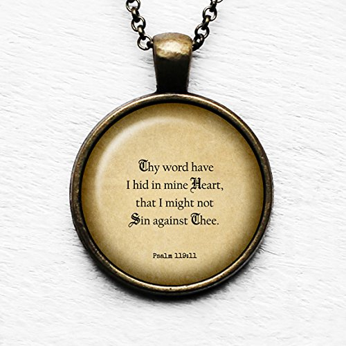 rd have I hid in mine heart, that I might not sin against thee.