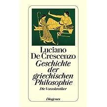 Geschichte der griechischen Philosophie I: Die Vorsokratiker (detebe)