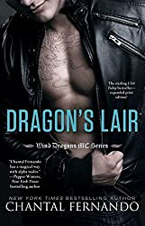 Dragon's Lair (Wind Dragons Motorcycle Club) by Chantal Fernando (2015-04-21)