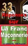 Image de 33 Réponses Sur La Franc-Maçonnerie