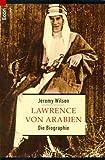 Lawrence von Arabien - Jeremy Wilson