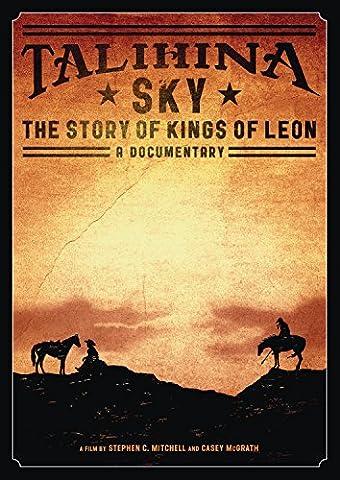 Talihina Sky: The Story of Kings of Leon