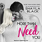 More Than Need You (More Than Words, Band 2)