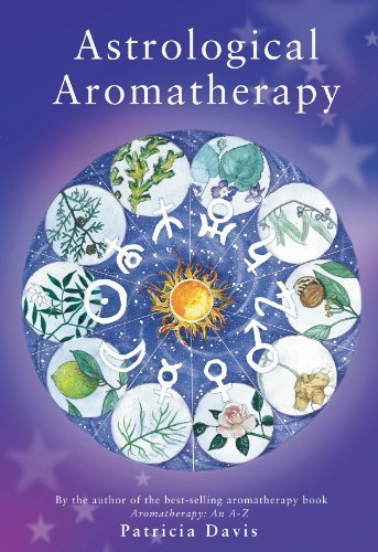 Astrological Aromatherapy by Davis, Patricia (2004) Paperback