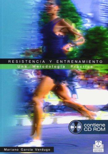 RESISTENCIA Y ENTRENAMIENTO. Una metodología práctica (Libro + CD) (Deportes) thumbnail