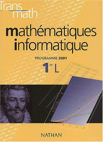 Mathmatiques Informatique 1re L. Programme 2001