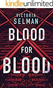 Blood for Blood (Ziba MacKenzie Book 1)