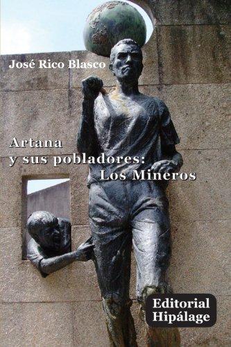 Artana y sus pobladores: Los Mineros