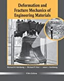 Deformation and Fracture Mechanics of Engineering Materials by Hertzberg, Richard W., Vinci, Richard P., Hertzberg, Jason L (2012) Hardcover