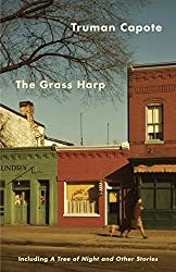 The Grass Harp: Including A Tree of Night and Other Stories by Truman Capote (1993-09-28)
