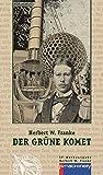 Der gruene Komet: Science-Fiction-Erzaehlungen (AndroSF / Die SF-Reihe für den Science Fiction Club Deutschland e.V. (SFCD)) - Herbert W. Franke