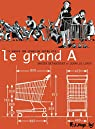 Le grand A par Bétaucourt