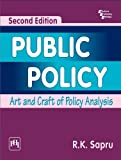 Public Policy: Art and Craft of Policy Analysis 2/E