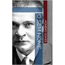 O Sem Nome (Portuguese Edition)