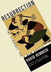 Resurrection: The Struggle for a New Russia by David Remnick (1997-02-25)
