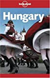 Hungary (Lonely Planet Hungary) - Steve Fallon, Neal Bedford