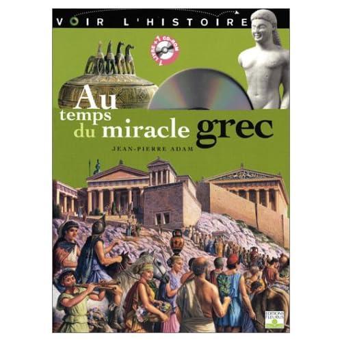 Au temps du miracle Grec (1Cédérom)