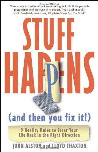 stuff-happens-and-then-you-fix-it-9-reality-rules-to-steer-your-life-back-in-the-right-direction
