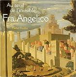 Au seuil de l'invisible, Fra Angelico - Le retable de Santa Trìnita