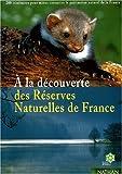 Image de Découverte des réserves naturelles de france